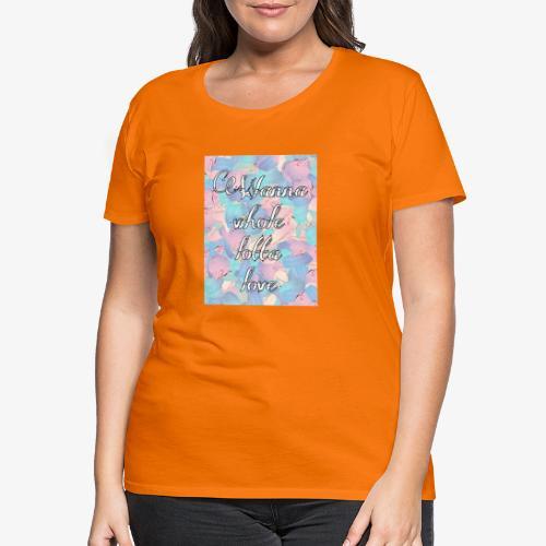 Wanna whole lotta love - Maglietta Premium da donna