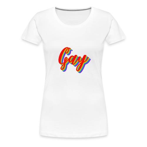 Gay - Frauen Premium T-Shirt