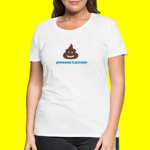 Mannetje Poep Shit - Vrouwen Premium T-shirt
