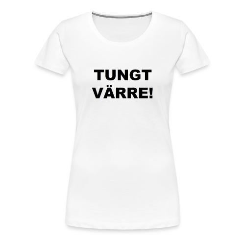 TUNGT - Premium-T-shirt dam