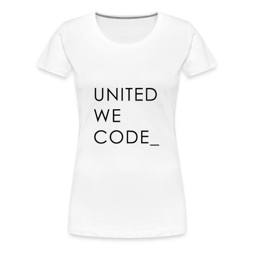 United We Code - T-shirt Premium Femme