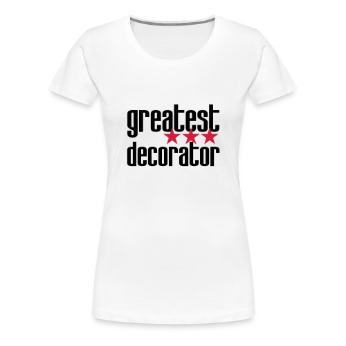 Décorateur / Décoratrice / Designer / Architecte / - T-shirt Premium Femme