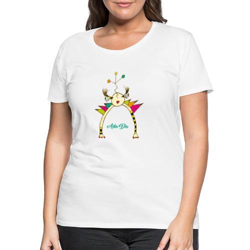 Ada Da - T-shirt Premium Femme