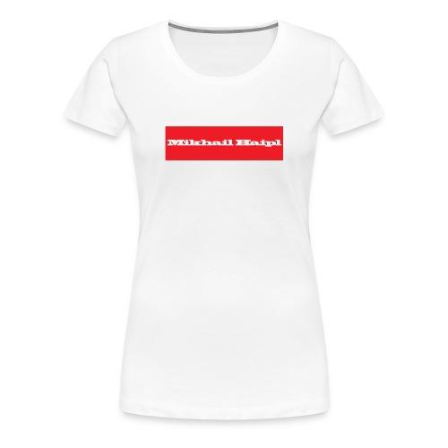 Mikhail Haipl - Frauen Premium T-Shirt