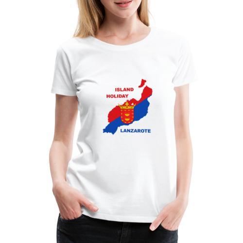 Lanzarote Holiday Insel Urlaub - Frauen Premium T-Shirt