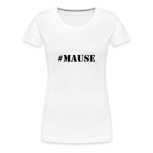 #Mause Mannen - Vrouwen Premium T-shirt