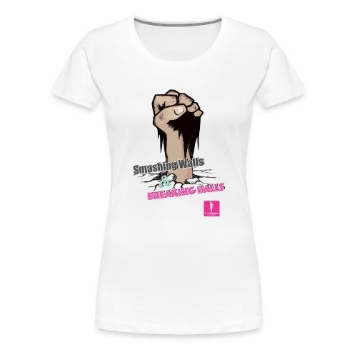 Smashing Walls & Breaking Balls - Women's Premium T-Shirt