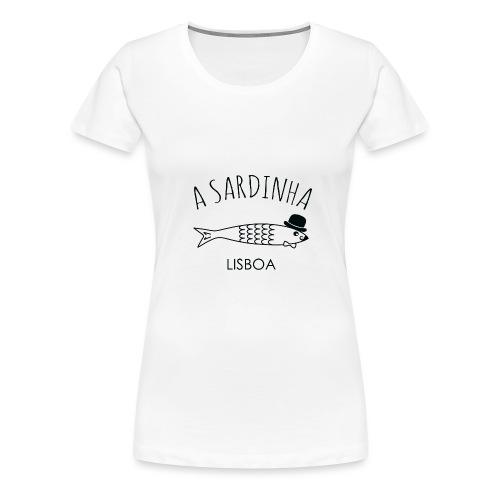 A Sardinha - Lisboa - T-shirt Premium Femme