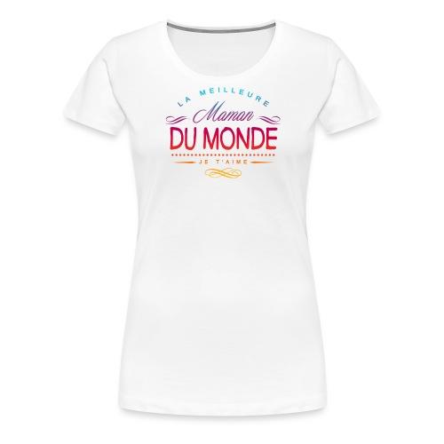 meilleure-maman-du-monde - T-shirt Premium Femme