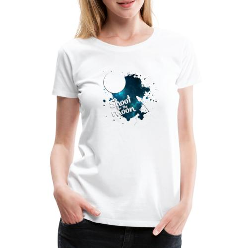 Shoot for the Moon Galaxy Edition - Women's Premium T-Shirt