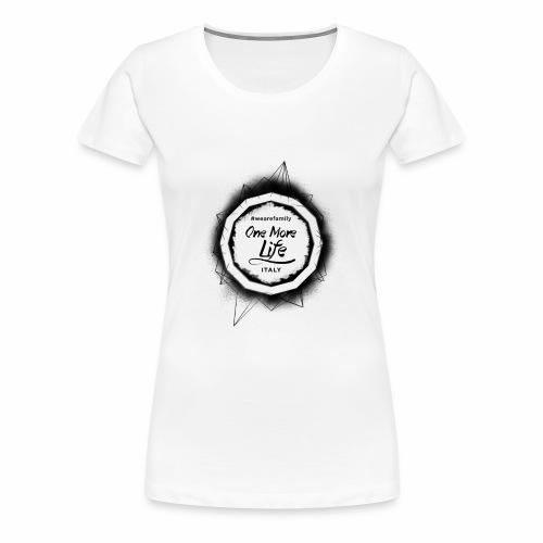 OneMoreLife - Maglietta Premium da donna