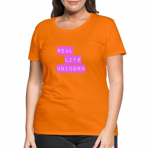 Real life unicorn - Women's Premium T-Shirt
