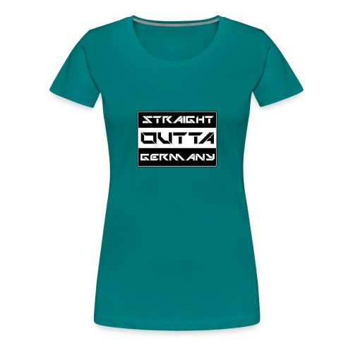 Straight Outta Germany - Frauen Premium T-Shirt