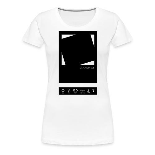 Blickwinkel - Frauen Premium T-Shirt