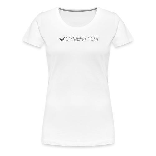 Gymeration #004 - Frauen Premium T-Shirt