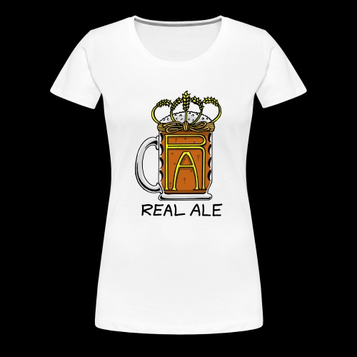 Real Ale - Women's Premium T-Shirt