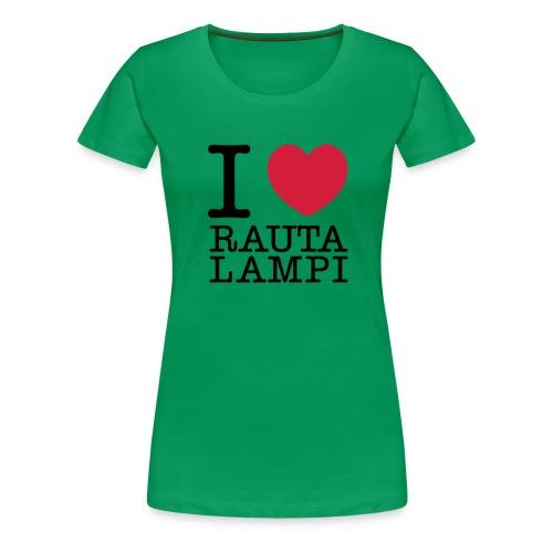 iloverautalampi2 - Naisten premium t-paita