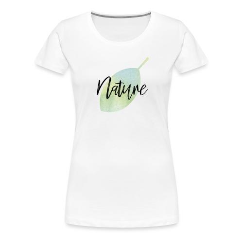 Nature - Camiseta premium mujer