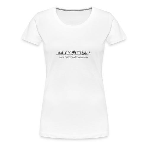 Mallorca Artesania con url - Camiseta premium mujer
