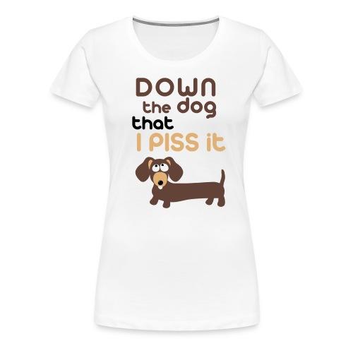 DOWN the dog - Maglietta Premium da donna