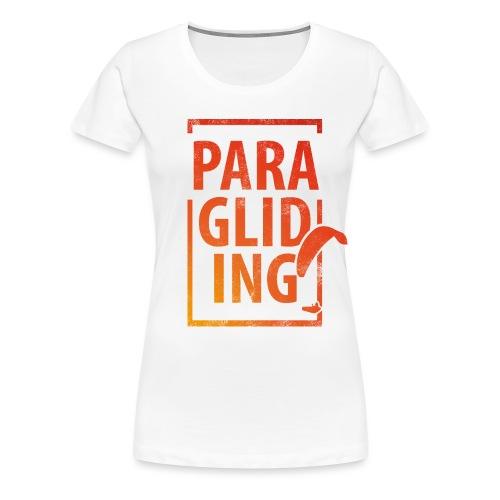 Paragliding Gleitschirmfliegen Paragleiten - Frauen Premium T-Shirt