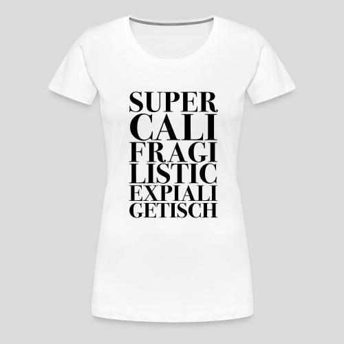 superkali schwarz - Frauen Premium T-Shirt