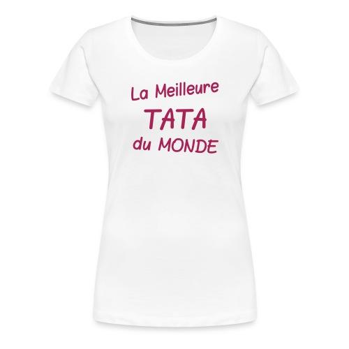 La meilleure tata du monde - T-shirt Premium Femme