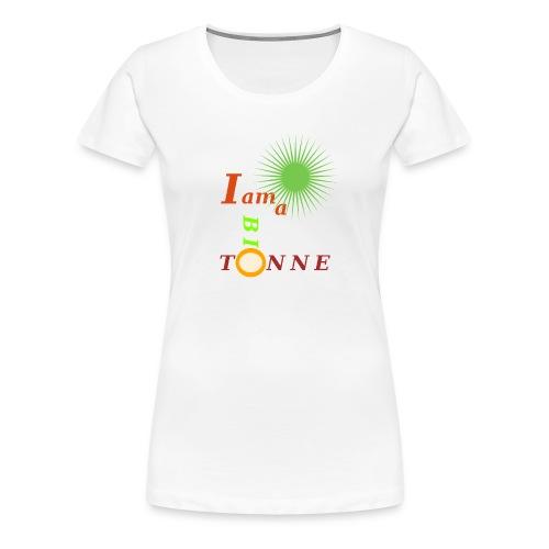 I a am Biotonne - Frauen Premium T-Shirt