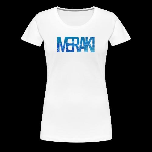 Meraki - Premium-T-shirt dam