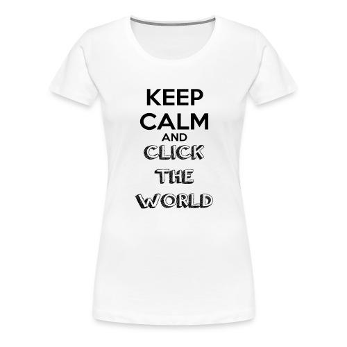 BORSA TESSUTO KEEP CALM AND CLICK THE WORLD - Maglietta Premium da donna