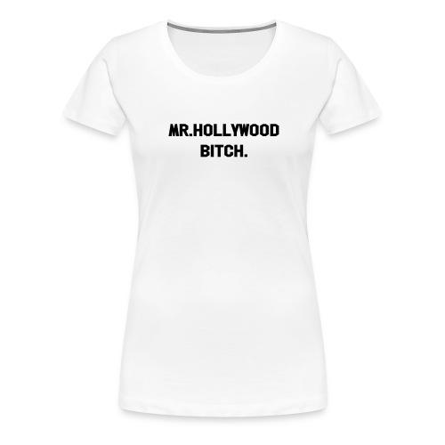 Mr. Hollywood Dame - Premium T-skjorte for kvinner