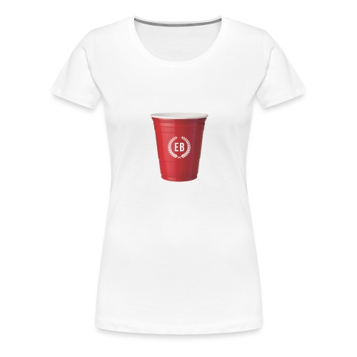 €B T-Shirt Roter Becher - Frauen Premium T-Shirt