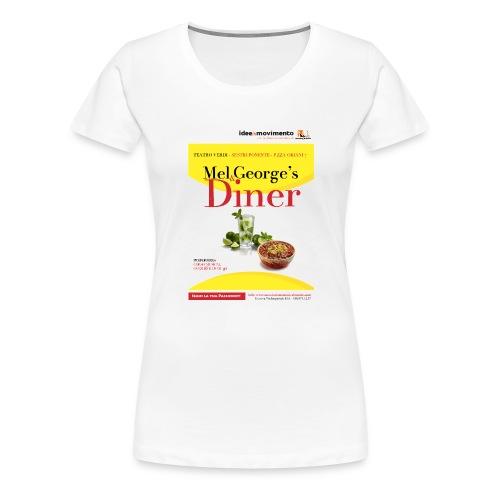 Mel-George-s_diner - Maglietta Premium da donna