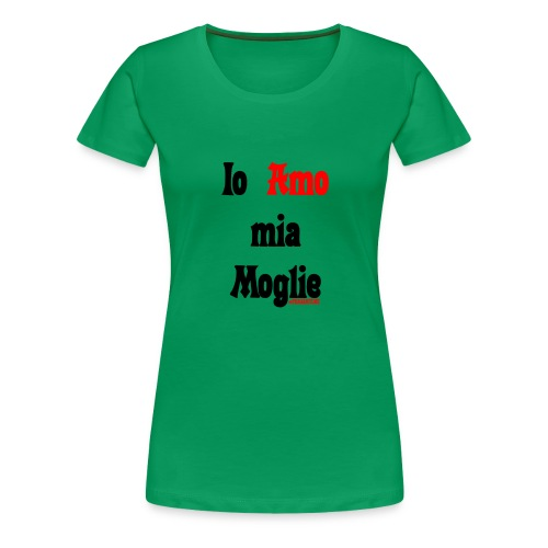 Amore #FRASIMTIME - Maglietta Premium da donna