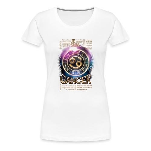 CANCER - T-shirt Premium Femme