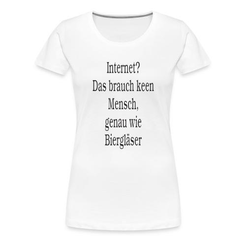 Internet - Frauen Premium T-Shirt