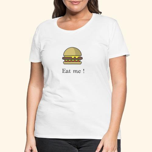 Eat me 1 - Koszulka damska Premium