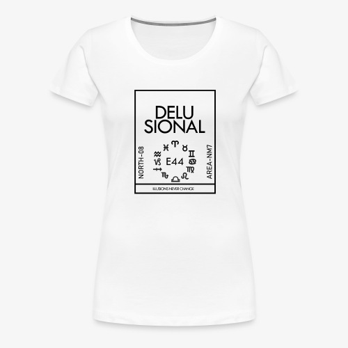 DELUSIONAL - Women's Premium T-Shirt