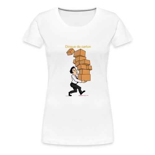 Dingue de carton - T-shirt Premium Femme