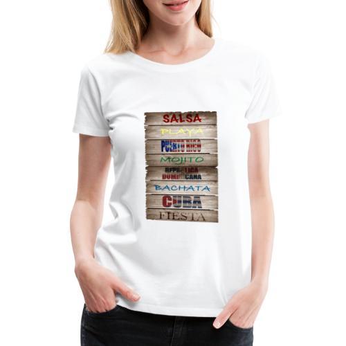 #SalsaEsLaCura panneau bois salsa - T-shirt Premium Femme
