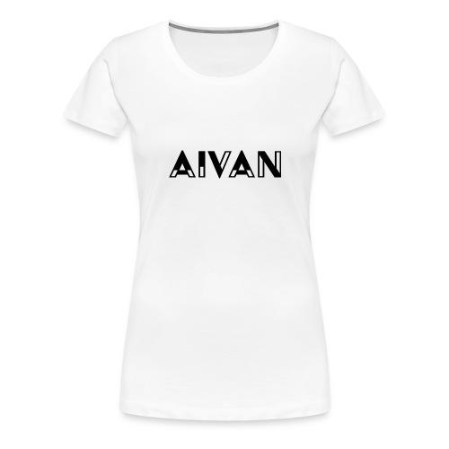 Aivan - Musta teksti - Naisten premium t-paita