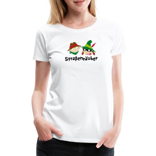 Straßenräuber Logo schwarz Vorder-u.Rückseite - Frauen Premium T-Shirt