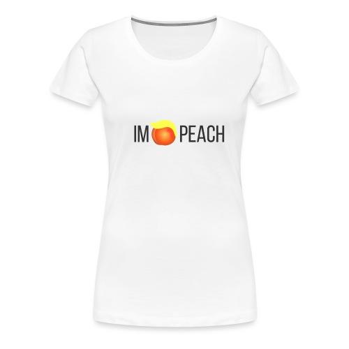 IMPEACH / BLACK - Women's Premium T-Shirt