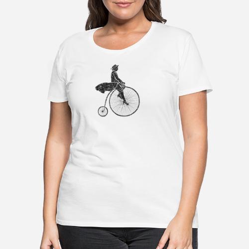 Frau auf Hochrad | Woman on a Penny-Farthing - Frauen Premium T-Shirt