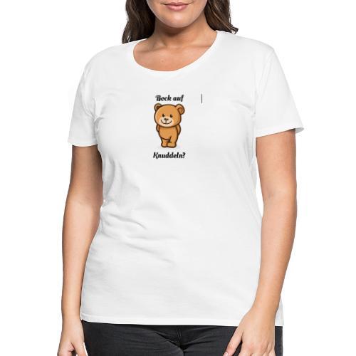 Teddy-Bär: Bock auf Knuddeln - black on white - Frauen Premium T-Shirt