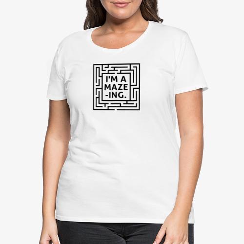 A maze -ING. Die Ingenieurs-Persönlichkeit. - Frauen Premium T-Shirt