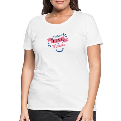 Meilleure AESH du Monde - T-shirt Premium Femme