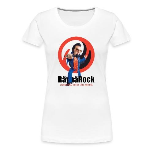 Räyhärock valkoinen - Naisten premium t-paita