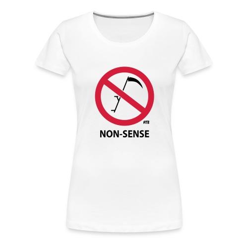 non-sense - Frauen Premium T-Shirt