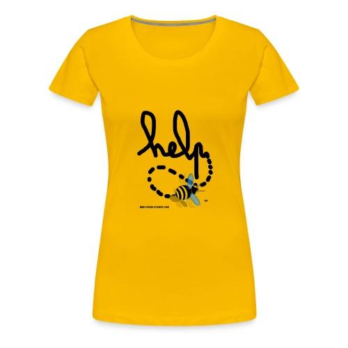 bee help texte noir - T-shirt Premium Femme